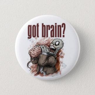 Got brain? 2 inch round button