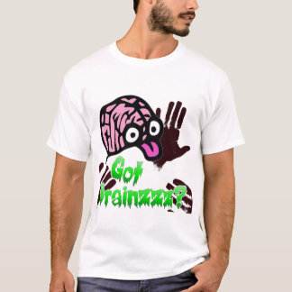 Got Brainz? Zombie shirt