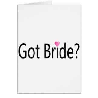 Got Bride Greeting Card