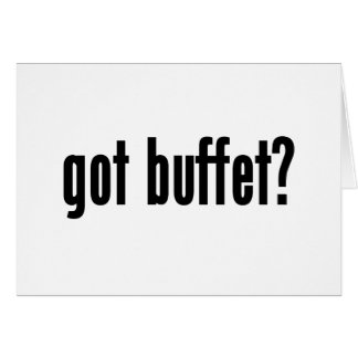 got buffet? card
