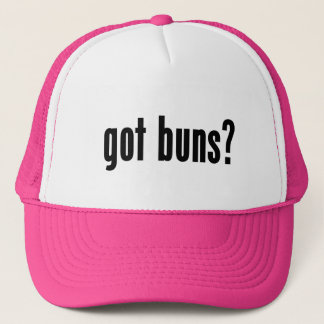 got buns? trucker hat