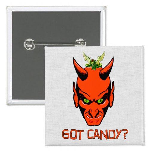 Got Candy Demon? Pinback Buttons