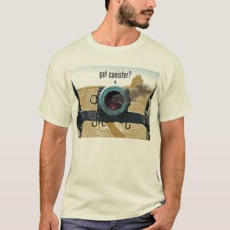 got canister? T-Shirt