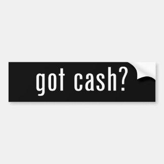 got cash? bumper sticker