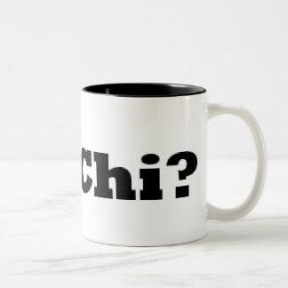 Got Chi? Mug