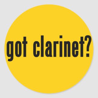 got clarinet? classic round sticker
