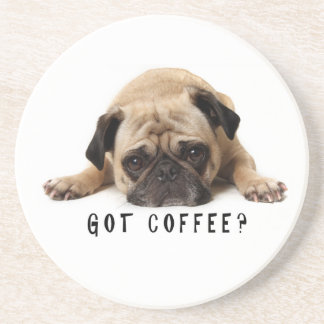 Got Coffee? Pug Coaster