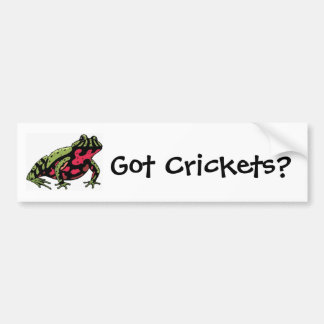 Got Crickets (Fire Belly Toad) Bumper Sticker