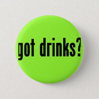 got drinks? 2 inch round button