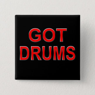 GOT DRUMS 2 2 INCH SQUARE BUTTON