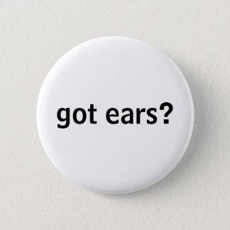 got ears? button