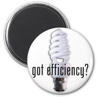 Got Efficiency? 2 Inch Round Magnet