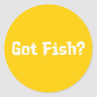 Got Fish Gifts Classic Round Sticker