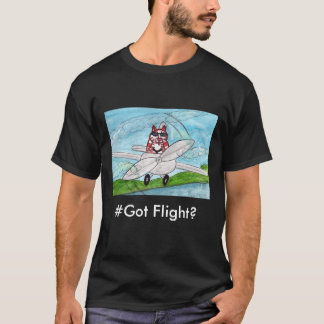 #Got Flight? T-Shirt
