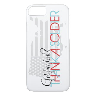 Got Freedom? Thank A Soldier iPhone 7 Case