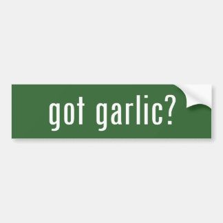 got garlic? bumper sticker