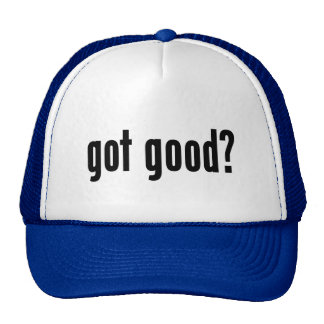 got good? trucker hat