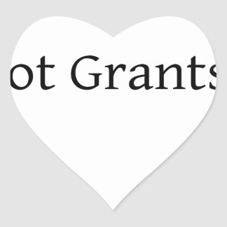 Got Grants? Heart Sticker