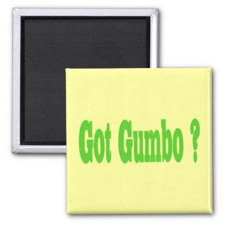 Got Gumbo ? Magnet