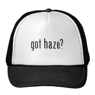 got haze? trucker hat