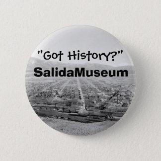 """""""Got History?"""" 2 Inch Round Button"""