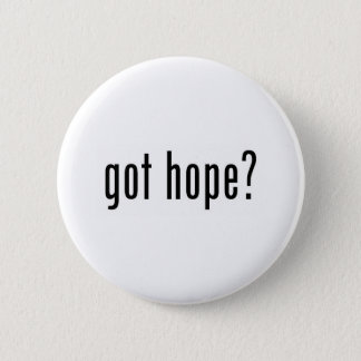 got hope? 2 inch round button