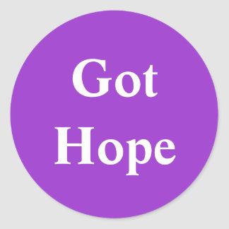 Got Hope - Purple Classic Round Sticker