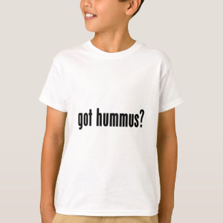 got hummus? T-Shirt