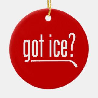 got ice? (hockey) round ceramic ornament