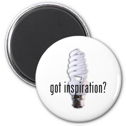 Got Inspiration? Fridge Magnets