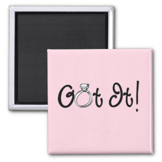 Got It Engagement Ring Square Magnet