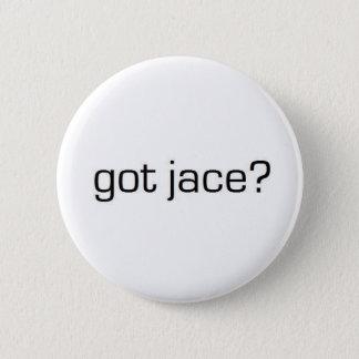 Got Jace? 2 Inch Round Button