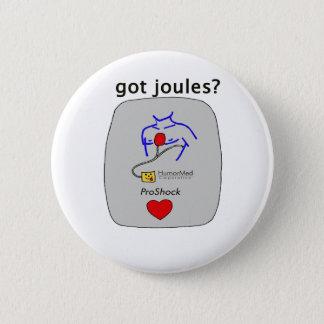 Got Joules? 2 Inch Round Button