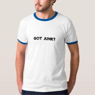 Got Junk? T-shirts