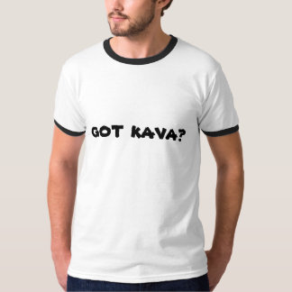 got kava? t-shirt