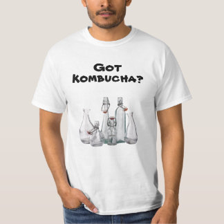 Got Kombucha? Empty Bottles T-Shirt