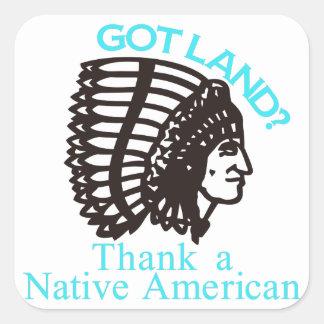 Got Land? Square Sticker
