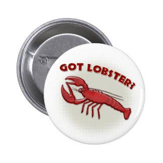 Got lobster? 2 inch round button