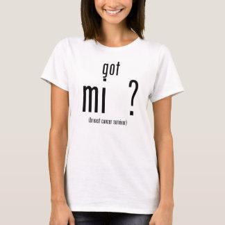 Got mi  ? (breast cancer survivor shirt) T-Shirt
