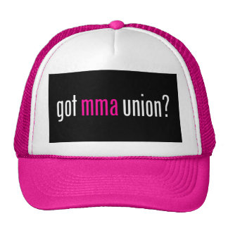 Got MMA Union? for Mixed Martial Arts Fighters, v3 Trucker Hat