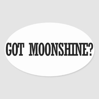 Got Moonshine Oval Sticker