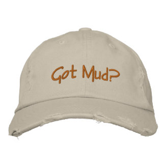 Got Mud? for the potter in  your life! Embroidered Hat
