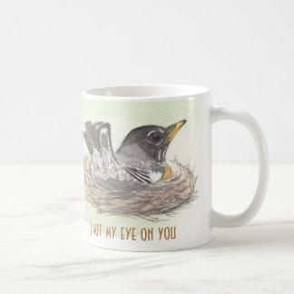Got my eye on you coffee mug