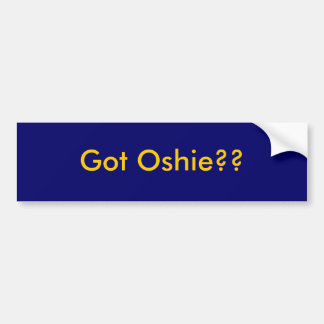 Got Oshie??  gold Bumper Sticker