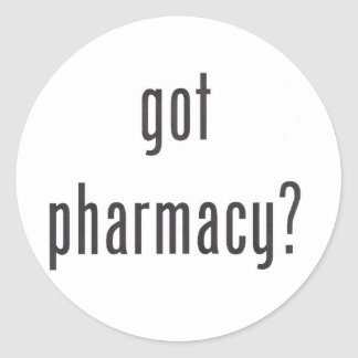 Got Pharmacy? Gear Classic Round Sticker