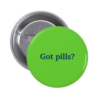 Got pills? 2 inch round button