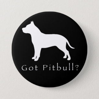 Got Pitbull Button-Black 3 Inch Round Button