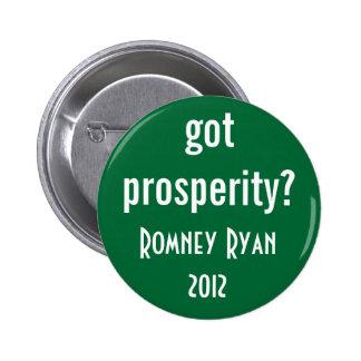 got prosperity? 2 inch round button