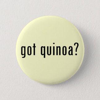 got quinoa? 2 inch round button