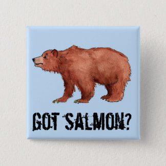 Got Salmon?  Edmond the Bear 2 Inch Square Button